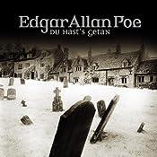 Du hast's getan (Edgar Allan Poe 15) | Edgar Allan Poe