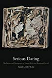 img - for Serious Daring: The Fiction and Photography of Eudora Welty and Rosamond Purcell book / textbook / text book