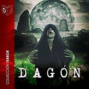 Dagon [Spanish Edition] Audiobook