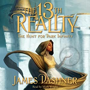 The 13th Reality, Vol. 2: The Hunt for Dark Infinity | [James Dashner]