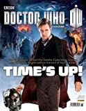 DOCTOR WHO MAGAZINE 468 TIMES UP! MATT SMITH JENNA COLEMAN DALEKS CYBERMEN NEW