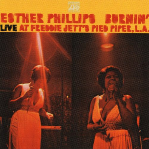 Esther Phillips – Burnin ': Live At Freddie Jett's Pied Piper Club, LA (1970/2011) [Official Digital Download 24bit/192kHz]