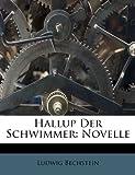 Hallup Der Schwimmer: Novelle (German Edition)