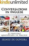 Conversazioni in Inglese: La routine...