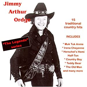 Jimmy Arthur Ordge -  The Legend