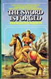 The Sword Is Forged (0671440349) by Evangeline Walton
