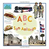ABC in San Antonio (All 'Bout Cities series)