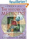 Exploring the History of Medicine: Fr...