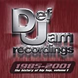 Def Jam 1985-2001: History of Hip Hop, Vol. 1