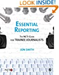 Essential Reporting: The NCTJ Guide f...