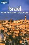 echange, troc Michael Kohn, Roxane Assaf, Miriam Raphael, Amelia Thomas, Collectif - Israël et les Territoires palestiniens