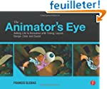 The Animator's Eye: Adding Life to An...
