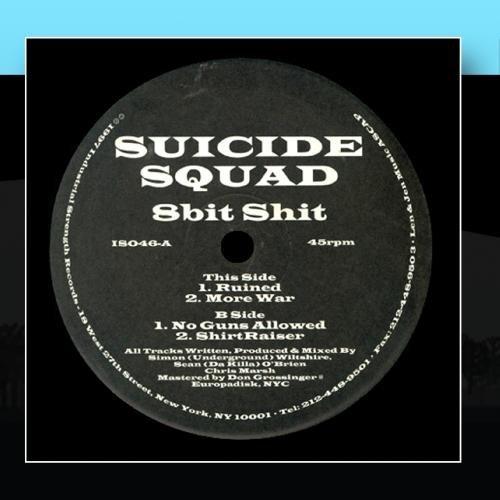 8 Bit Shit by Suicide Squad