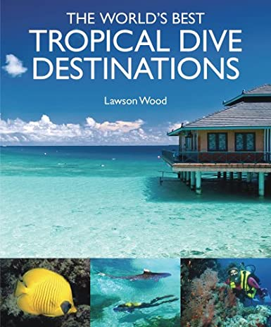 World's Best Tropical Dives