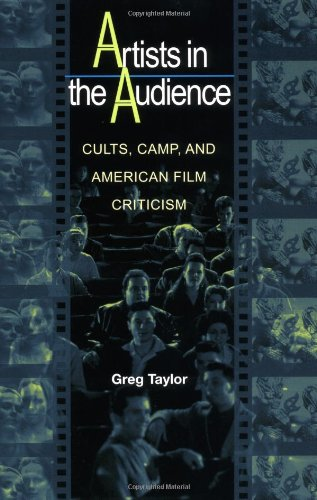 Artists in the Audience: Cults, Camp, and American Film...