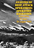 img - for Analysis Of Deep Attack Operations: Operation Bagration, Belorussia, 22 June - 29 August 1944 [Illustrated Edition] book / textbook / text book