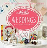 Mollie Makes Mollie Makes: Weddings: Crochet, knitting, sewing, felting, papercraft and more
