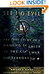 See No Evil: The True Story of a Grou...