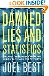 Damned Lies and Statistics: Untanglin...