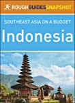 Indonesia: Rough Guides Snapshot Sout...