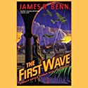 The First Wave: A Billy Boyle World War II Mystery (       UNABRIDGED) by James R. Benn Narrated by Marc Vietor