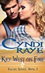 Key West On Fire:  Escape Series Book...