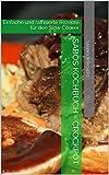 Sabos Kochbuch - Crockpot: Einfache und raffinierte Rezepte f�r den Slow Cooker