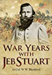 War Years with Jeb Stuart