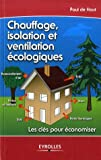 Chauffage, isolation et ventilation cologique