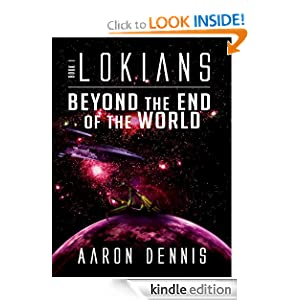 Lokians: Book 1 Beyond the End of the World