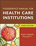 img - for Foodservice Manual for Health Care Institutions (J-B AHA Press) book / textbook / text book