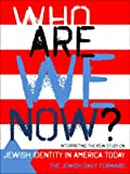 img - for Who Are We Now? Interpreting the Pew Study on Jewish Identity in America Today book / textbook / text book