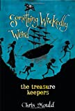 The Treasure Keepers (Something Wickedly Weird)
