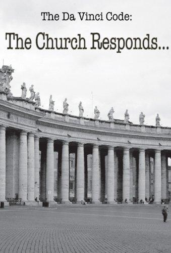The Da Vinci Code: The Church Responds