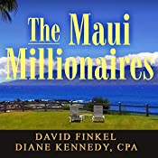 The Maui Millionaires | [Diane Kennedy, David Finkel]