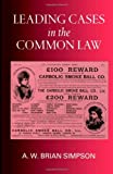 Leading Cases in the Common Law (019826299X) by A. W. Brian Simpson