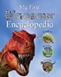 My First Dinosaur Encyclopedia (My Fi...