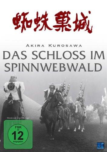 Akira Kurosawa: Das Schloss im Spinnwebwald