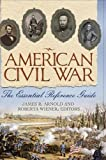 img - for American Civil War: The Essential Reference Guide book / textbook / text book
