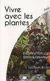 echange, troc Claudine Luu, Vinh Luu, Domitille Debienassis - Vivre avec les plantes : Les fleurs du Tao