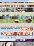 Hunger nach Gerechtigkeit – Perspektiven zur Überwindung der Armut