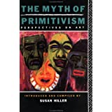 The Myth of Primitivism