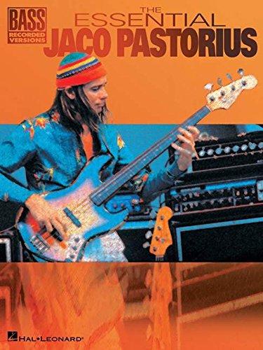 ESSENTIAL JACO PASTORIUS (Bass Recorded Versions)