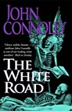 The White Road (0340821183) by John Connolly