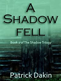 A Shadow Fell by Patrick Dakin ebook deal