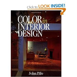 Color In Interior Design Cl John Pile 9780070501652 Books