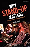 Why Stand-Up Matters: How Comedians Manipulate and Influence