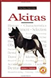Barbara J. Andrews A New Owners Guide to Akitas (JG Dog)