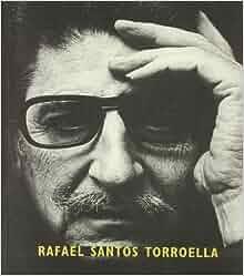 Rafael Santos Torroella. En los márgenes de la poesía y el arte
