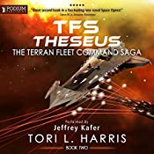 TFS Theseus: The Terran Fleet Command Saga, Book 2 | Tori L. Harris